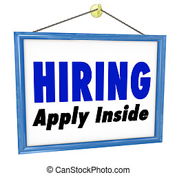 Hiring Window SIgn Apply Within Employment Interview Job - A...