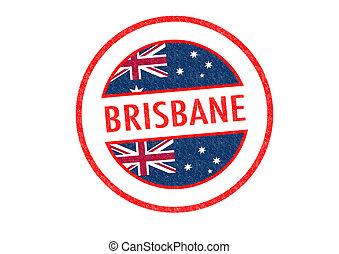 BRISBANE - Passport-style BRISBANE rubber stamp over a white...