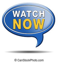 watch now - watch video or movie now online icon or button....