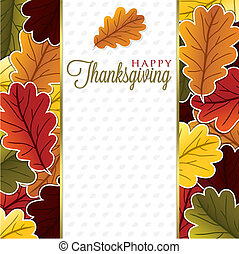 Happy Thanksgiving! - Leaf Thanksgiving card in vector...