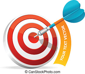 Dartboard with dart. Hitting A Target. Text banner -...