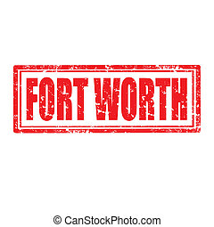 Fort Worth-stamp - Grunge rubber stamp with text Fort...