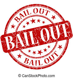 Bail out grunge red round stamp