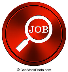 Search for job icon - Metallic icon with white design on red...