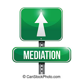 mediation road sign illustration design over a white...