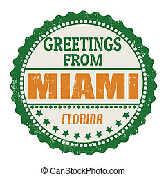 Miami stamp - Label or rubber stamp with text Greetings from...