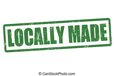 Locally made stamp - Locally made grunge rubber stamp on...