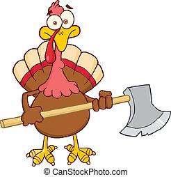 Turkey With Ax Cartoon Character - Turkey With Ax Cartoon...