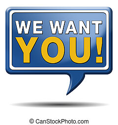we want you sign or icon Job search advertisement An open...