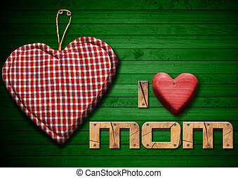 I Love Mom with Cloth Heart