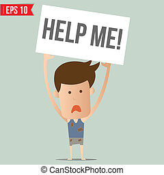 Man show board request for help - Vector illustration -...
