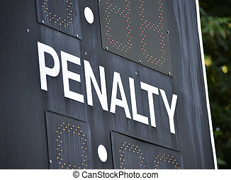 Penalty - The word Penalty on a black baseball scoreboard