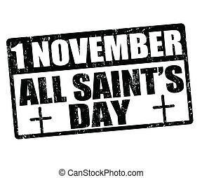 All saint's day stamp - All saint's day grunge rubber stamp,...