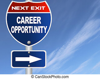Career opportunity road sign