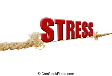 Stress  - The word stress resting on a breaking rope