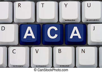 Affordable Care Act - Computer keyboard keys with word ACA,...