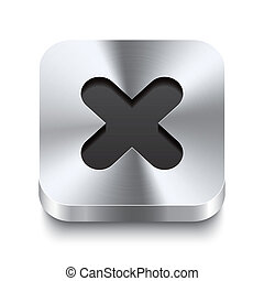 Square metal button perspektive - cancel icon - Realistic 3d...