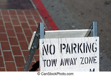 No Parking - A no parking sign posted on a San Diego...