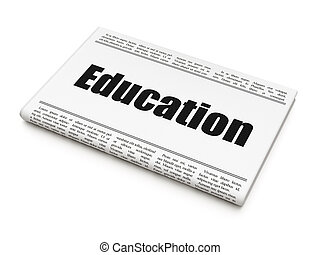Education news concept: newspaper headline Education on...