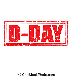 D-Day-stamp - Grunge rubber stamp with text D-Day,vector...