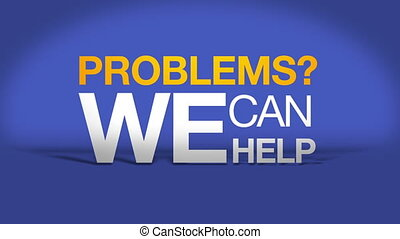 Problems we can help animation