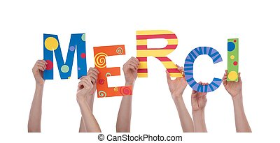 Many Hands Holding a Colorful Merci - Many Hands Holding the...