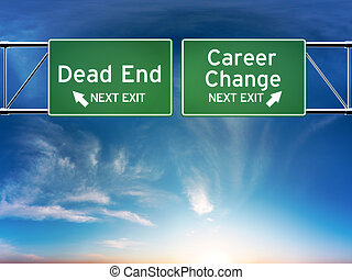 Career change or dead end job concept. Road signs showing...