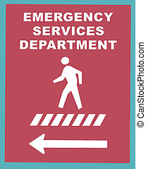 Emergency Services Crosswalk Sign - Emergency Services...