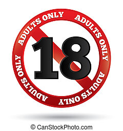 Adults only content sign Age limit icon - Adults only...