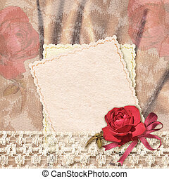 Greetings card with rose and lace - Beautiful background....