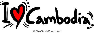 Cambodia love - Creative design of cambodia love