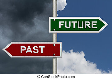 Future versus Past - Red and green street signs with blue...