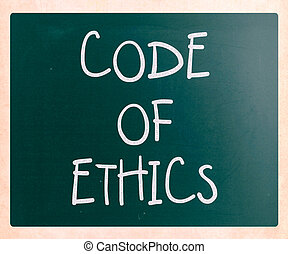 """""""Code of ethics"""" handwritten with white chalk on a..."""