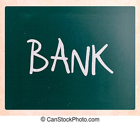 "The word ""Bank"" handwritten with white chalk on a blackboard"