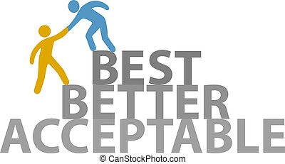 People help work up to Better Best - Person helping to climb...