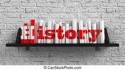 History. Education Concept. - History - Red Inscription on...