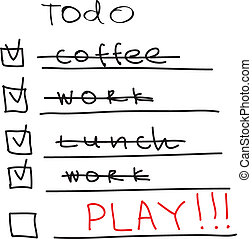 ToDo List - time to play - To Do List - time to play. Vector...