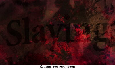 Slayings Horror Background Word Looping Background, mixed...