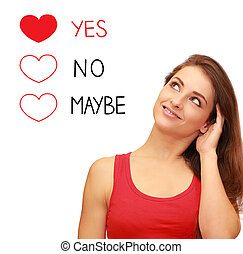 Romantic girl thinking about love and making yes decision...