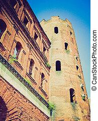 Retro look Porte Palatine, Turin - Vintage looking Porte...