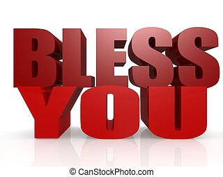 Bless you - Hi-res original 3d rendered computer generated...