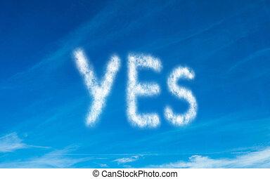 Yes written in white in sky