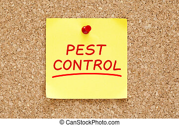 Pest Control Sticky Note - Pest Control on yellow sticky...