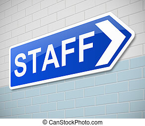 Staff sign - Illustration depicting a sign with a staff...