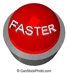 Faster button - 3D render of red button with word Faster