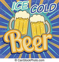 Vintage beer poster - Vintage ice cold beer poster, vector...