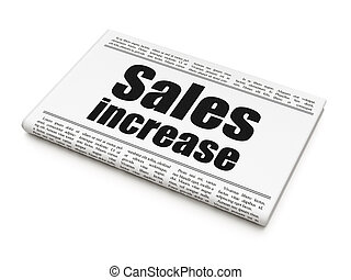 Advertising news concept: newspaper headline Sales Increase...