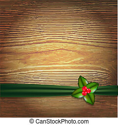 Christmas Wood Background With Green Ribbon And Holly Berry
