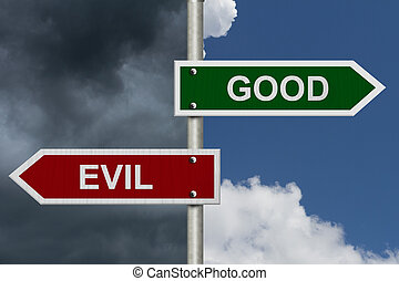 Good versus Evil - Red and green street signs with blue and...