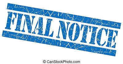 Final notice grunge blue stamp